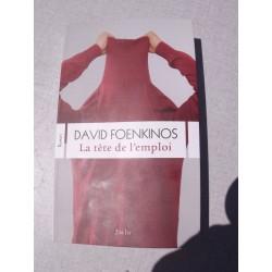 David Foenkinos : La Tete de l'Emploi